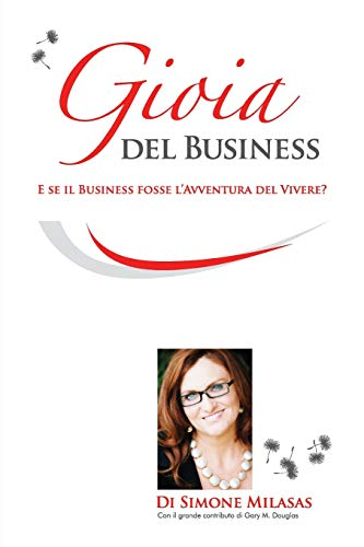 La Gioia del Business - Joy of Business Italian