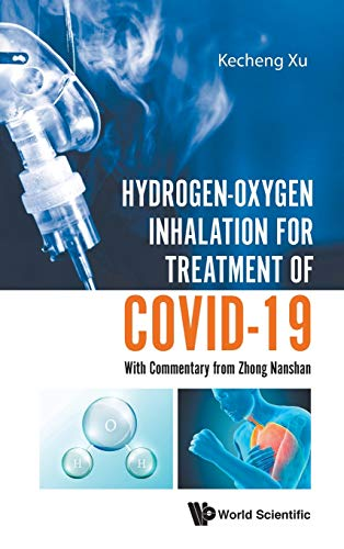 Hydrogen-Oxygen Inhalation for Treatment of Covid-19: With...