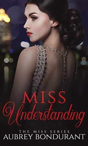 Miss Understanding by Aubrey Bondurant