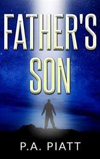 Father's Son by [P.A. Piatt]