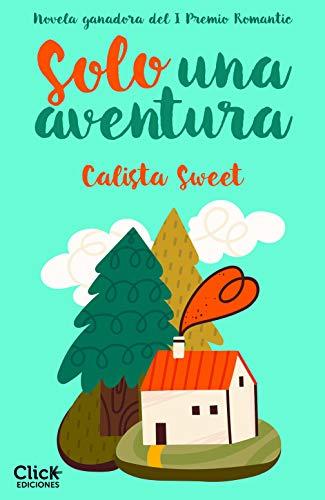 Solo una aventura de Calista Sweet