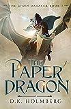 The Paper Dragon (The Chain Breaker)