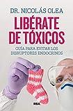 Librate de txicos: Gua para evitar los disruptores endocrinos (DIVULGACIN)