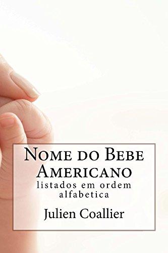 Nome do Bebe Americano: listados em ordem alfabetica