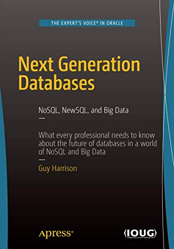 Next Generation Databases: NoSQL, NewSQL, and Big Data: NoSQLand Big Data