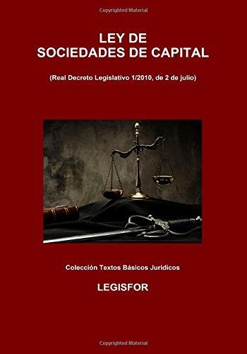 Ley de Sociedades de Capital (Real Decreto Legislativo 1/2010): 2.ª edición (2017). Colección Tex