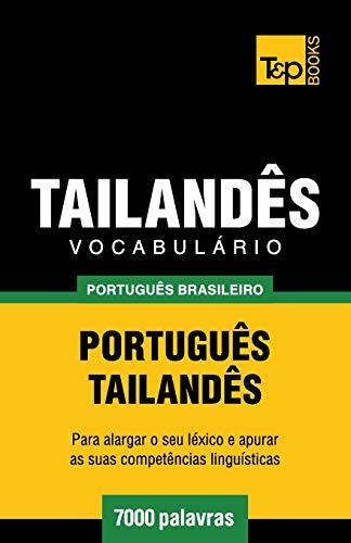 Vocabulário Português Brasileiro-Tailandês - 7000 Palavras