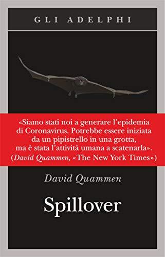 Spillover. L'evoluzione delle pandemie