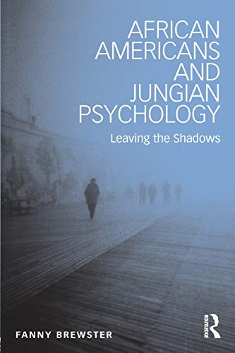 African Americans and Jungian Psychology: Leaving the...