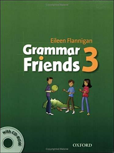 Grammar friends. Student's book. Per la Scuola elementare. Con CD-ROM: Grammar Friends 3: Student's