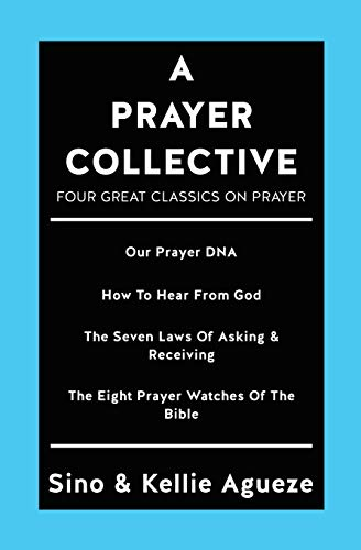 A Prayer Collective: Four Great Classics on Prayer