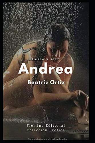 Andrea Deseo y sexo