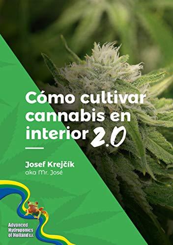 Cómo cultivar cannabis en interior 2.0