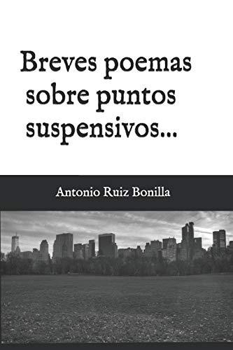 Breves poemas sobre puntos suspensivos...