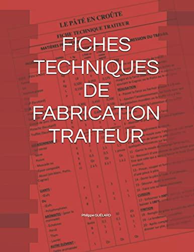 FICHES TECHNIQUES DE FABRICATION TRAITEUR
