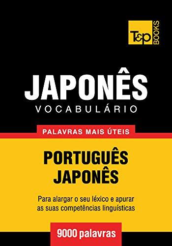 Vocabulário português-japonês - 9000 palavras mais úteis