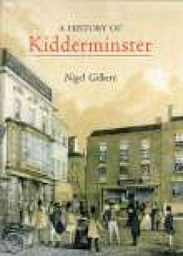 A History of Kidderminster