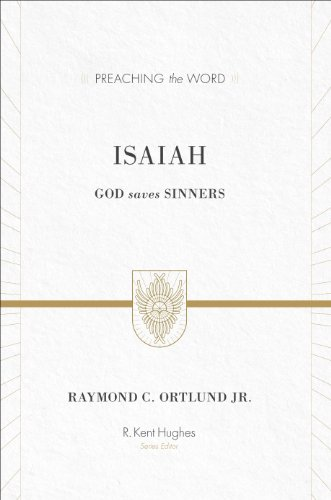 Image of Isaiah: God Saves Sinners (Preaching the Word)