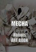 Mecha robots artbook (english edition)