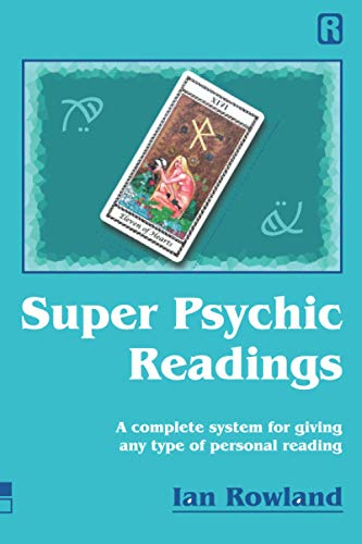 Super Psychic Readings: A complete system for giving any...