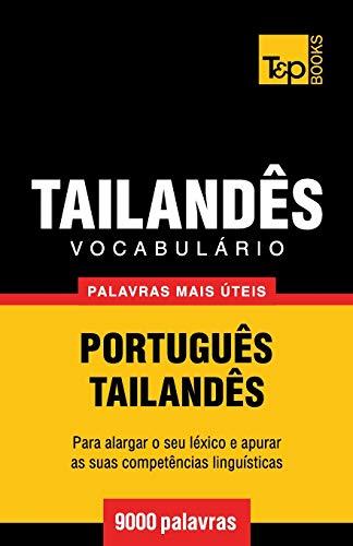 Vocabulário Português-Tailandês - 9000 Palavras Mais Úteis