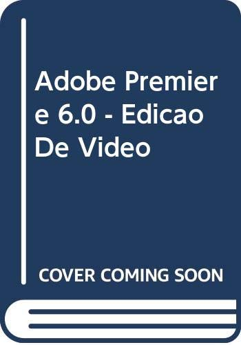 Adobe Premiere 6.0 - Edicao De Video