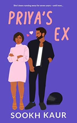 Priya's Ex: A Second Chance Romance (Five Friends With Chai Book 2) by [Sookh Kaur]