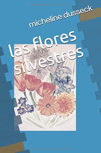 las flores silvestres