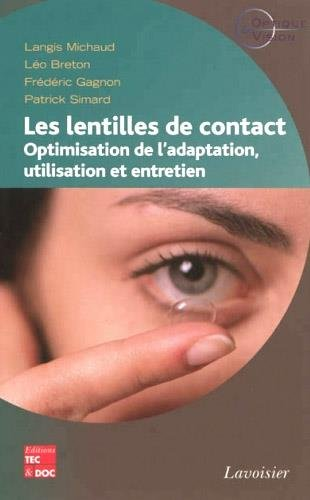 Les lentilles de contact: Optimisation...