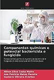 Componentes qumicos e potencial bactericida e fungicida: Componentes qumicos e potencial bactericida e fungicida do leo essencial de Pimenta dioica