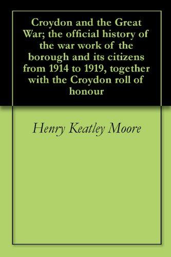 Croydon and the Great War Kindle Edition