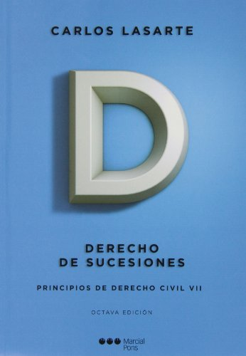 Principios de derecho civil VII. (8ª ed. - 2013 ) Derecho de sucesiones (Manuales universitarios)