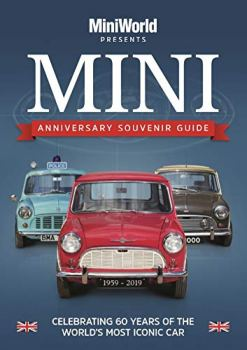 MINI - Anniversary Souvenir Guide - Celebrating 60 Years of the World's Most Icon Car