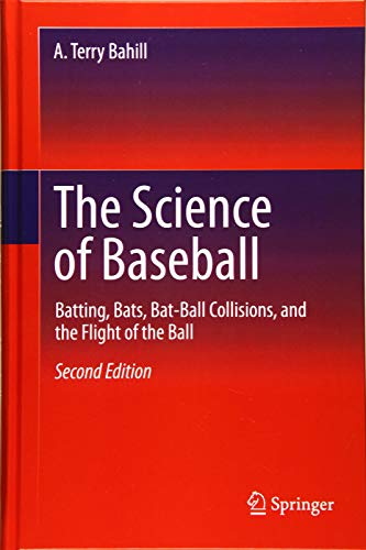 The Science of Baseball: Batting, Bats, Bat-Ball Collisions, and the Flight of the Ball
