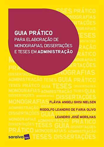 Guía práctica para la elaboración de monografías, disertaciones y tesis en administración