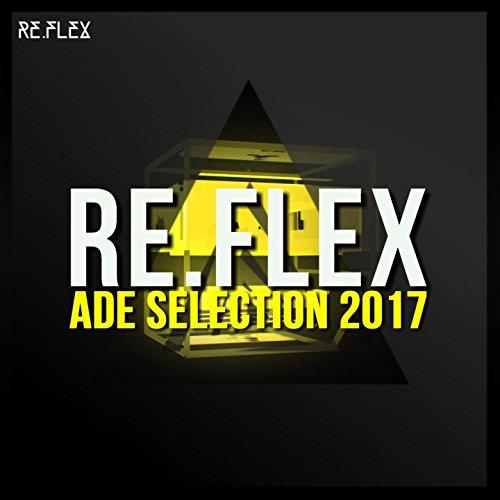 Re.Flex Ade Selection 2017