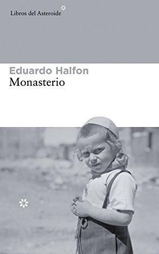 Monasterio: 132 (Libros del Asteroide)