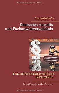 Deutsches Anwalts und Fachanwaltverzeichnis: Rechtsanwaelte & Fachanwaelte nach Rechtsgebieten