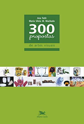 300 visual arts proposals
