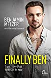 Finally Ben: Trans – My Path from Girl to Man