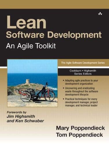 Lean Software Development. An Agile Toolkit