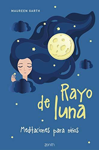 Rayo de luna: Meditaciones para niños (Superfamilias)