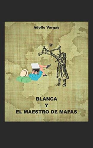 Blanca y el maestro de mapas
