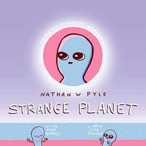 Strange-Planet-Strange-Planet-Series
