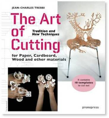 [(The Art of Cutting)] [By (author) Jean-charles Trebbi] published on (April, 2015)