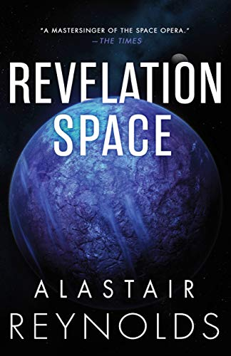 Revelation Space (The Inhibitor Trilogy Book 1) by [Alastair Reynolds]