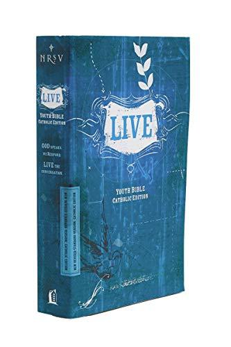 NRSV, LIVE, Catholic Edition, Youth Bible, Paperback: Youth Bible, Catholic Edition