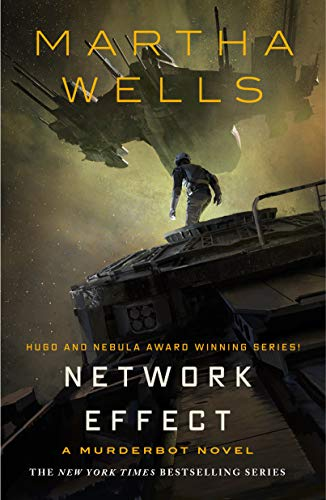 Network Effect: A Murderbot Novel (The Murderbot Diaries Book 5) Kindle Edition