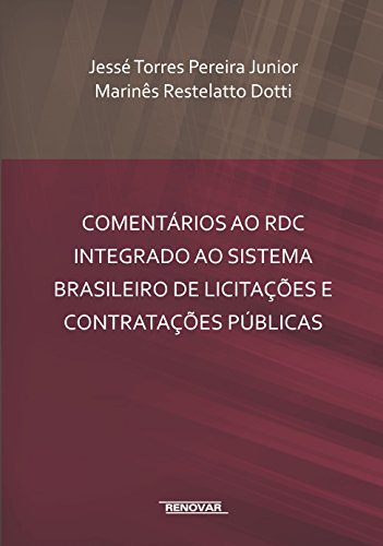 Comments on the RDC Integrated with the Brazilian System of Tenders and Public Contracts