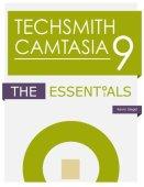 TechSmith Camtasia 9: Lo esencial